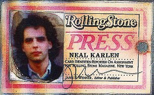 Neal Karlen's Rolling Stone press pass (Front)