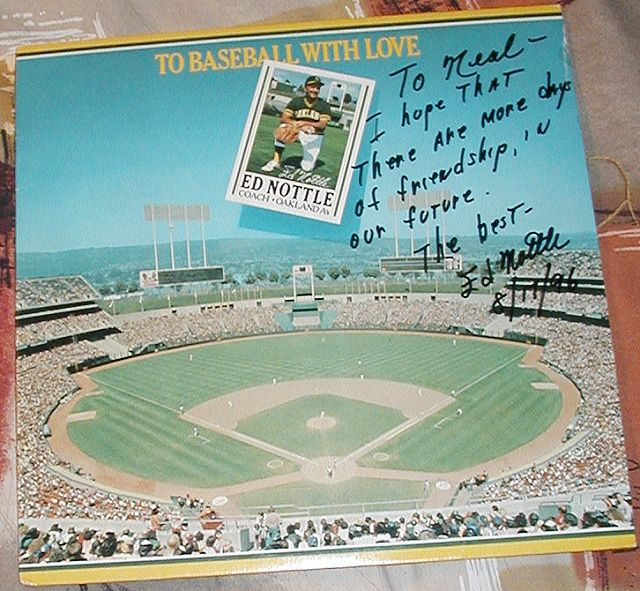 Ed Nottle's 'To Baseball with Love' autographed for Neal Karlen
